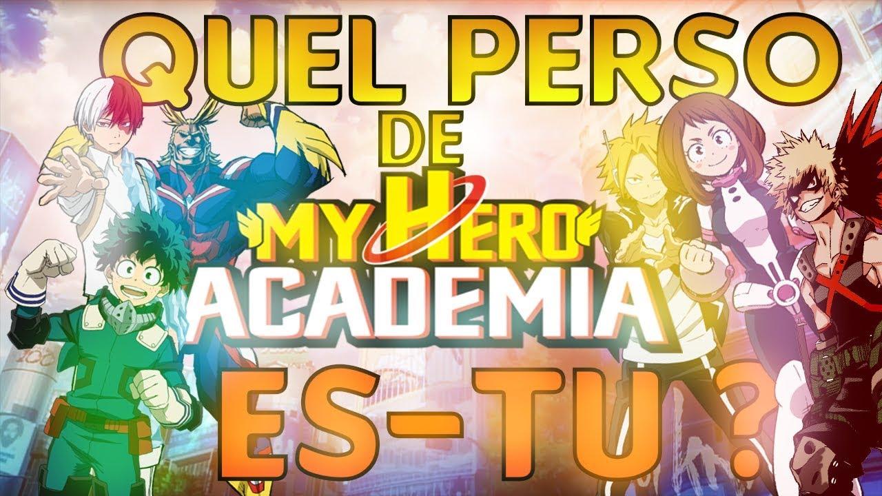 QUEL PERSONNAGE DE MY HERO ACADEMIA ES-TU ?
