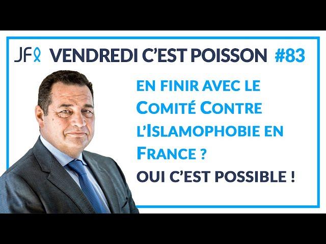 En finir avec le Comité Contre l'Islamophobie en France? Oui, c'est possible! | VCP 83