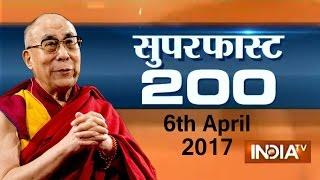 Superfast 200   6th April, 2017 ( Part 2 ) - India TV