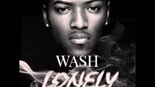 Download Wash Ft  Trey Songz   Lonely Prod  By Maejor & Chef Tone sound MP3 song and Music Video