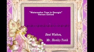 Watermelon Time In Georgia Vernon Oxford