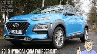 2018 Hyundai Kona Fahrbericht Tech Check Infotainment Probefahrt Meinung Kritik Fakten Kaufberatung