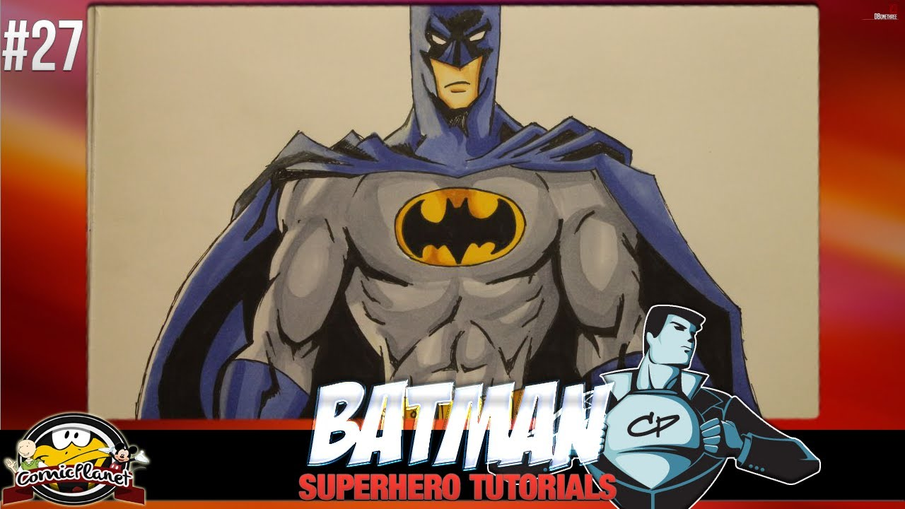 Comic Tutorial 27 Wie Zeichnet Man Batman Dc Comics