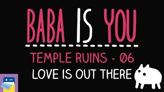 Baba Is You: Love is Out There - Temple Ruins Level 06 Walkthrough (by Arvi Teikari / Hempuli)