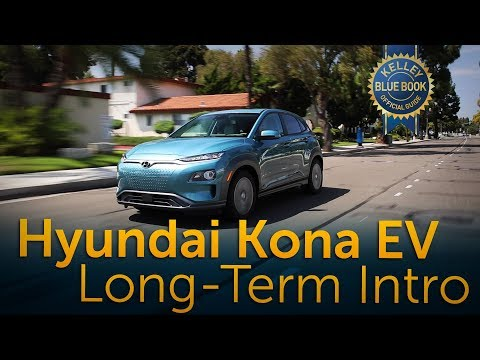 2019 Hyundai Kona EV - Long-Term Intro