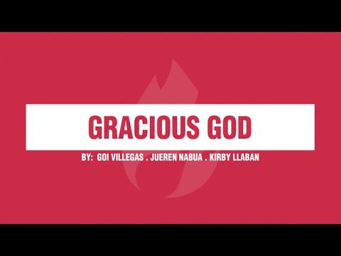Goi Villegas. Jueren Nabua. Kirby Llaban - GRACIOUS GOD