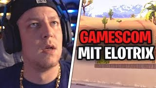 Mit ELOTRIX auf der Gamescom ? 😍  | MontanaBlack Stream Highlights