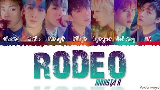 [3.46 MB] MONSTA X (몬스타엑스) - 'RODEO' Lyrics [Color Coded Han Rom Eng]