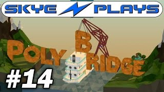 Poly Bridge Part 14 Ancient Ruins Campaign  - A Thing Of Beauty! - Gameplay