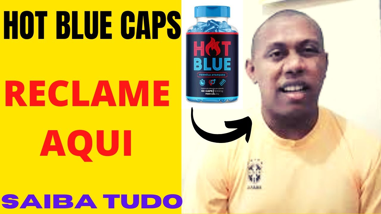 hot blue caps depoimento