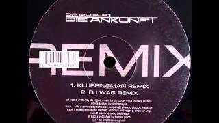 Da Rogue - Die Ankunft (Klubbingman Mix)
