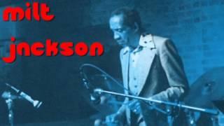 Milt Jackson - I Can