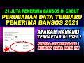 TERBARU ! CARA CEK PENERIMA BANTUAN PEMERINTAH 2021 | DATA SUDAH MULAI DI UPDATE