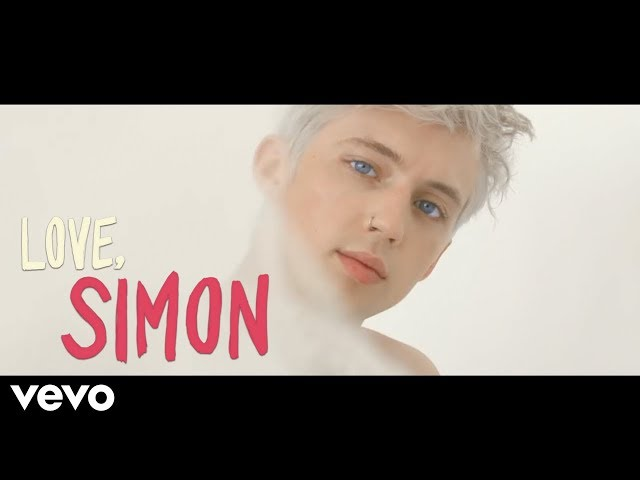 Troye Sivan - Strawberries & Cigarettes (Love, Simon Music Video)