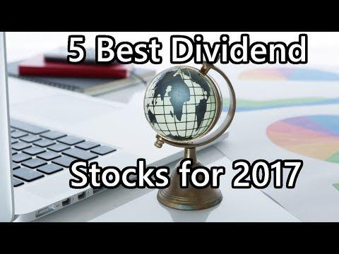 5 Best Dividend Stocks for 2017
