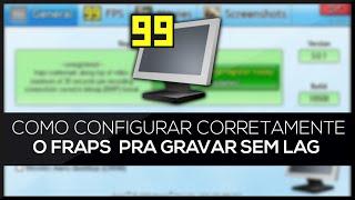 Como Configurar o FRAPS CORRETAMENTE para gravar suas gameplays à 1080p
