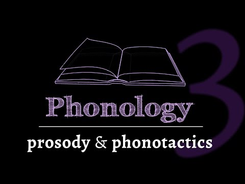 Intro to Phonology: Prosody & Phonotactics (lesson 3 of 4)
