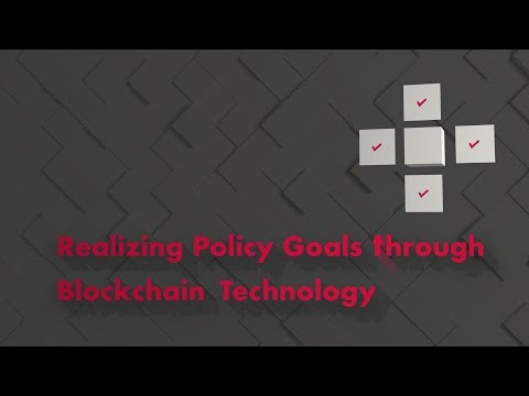 Realizing Policy Goals through Blockchain Technology
