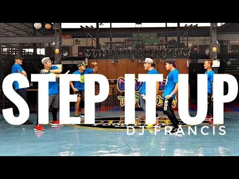 STEP IT UP (BATTLE) By Dj Francis | Zumba | Battle | Kramer Pastrana