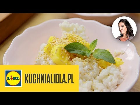 MANGO STICKY RICE 🍚 | Kinga Paruzel & Kuchnia Lidla