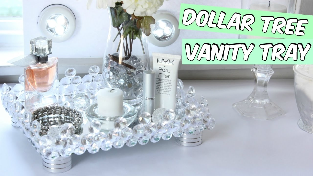 Dollar Tree Vanity Tray D I Y Youtube
