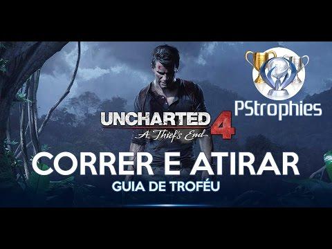 Uncharted 4 - Correr e atirar - Guia de Troféu