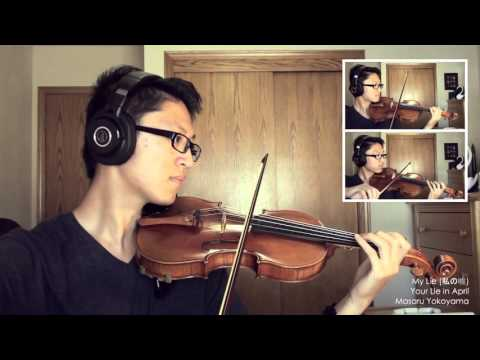Your Lie in April - My Lie [Violin Cover]