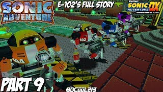 Sonic Adventure (BetterSADX) Gameplay Walkthrough Part 9 - E-102 Gamma Story