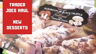 Trader Joes Haul | New Desserts