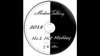 Modern Talking - No.1 Hit Medley (For Good version 2018)