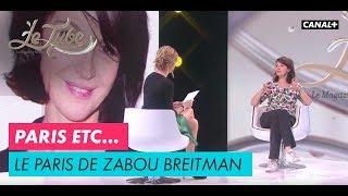 Le Paris de Zabou Breitman - Le Tube du 25/11 – CANAL+