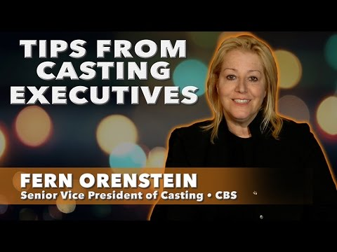 Tips From Casting Executives  Fern Orenstein