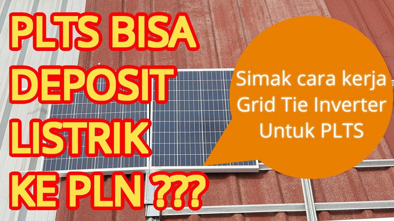 Review Cara Kerja PLTS On Grid dengan Grid Tie Inverter ...