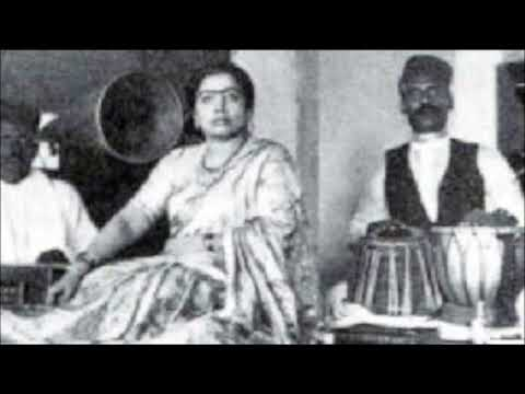 Thumari By Gauhar Jaan Recordrd in 1905...