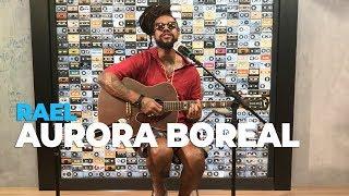 Rael - Aurora Boreal (acoustic) @ Mix FM
