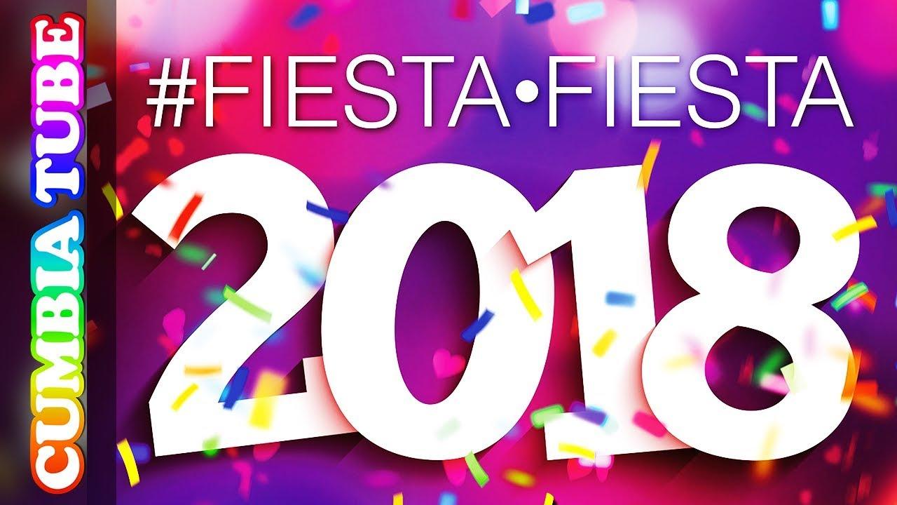 Fiesta Fiesta 2018 Enganchado Cumbia Tube Youtube