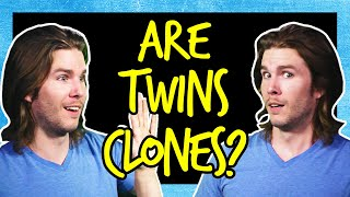 We Already Have Human Clones: Identical Twins | Because Science