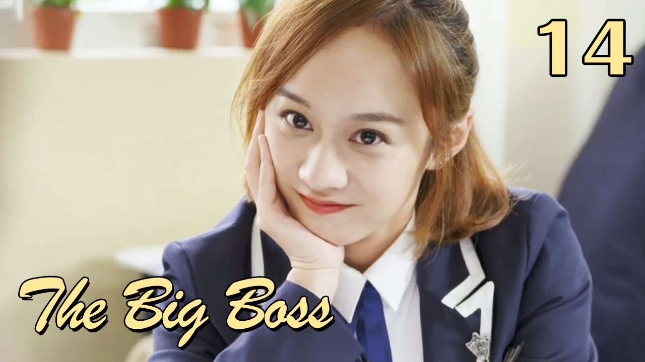 Download [ENG SUB] The Big Boss 14 (Huang Junjie, Eleanor Lee Kaixin) | The best high school love comedy