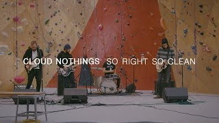 Cloud Nothings - So Right So Clean | Audiotree Far Out