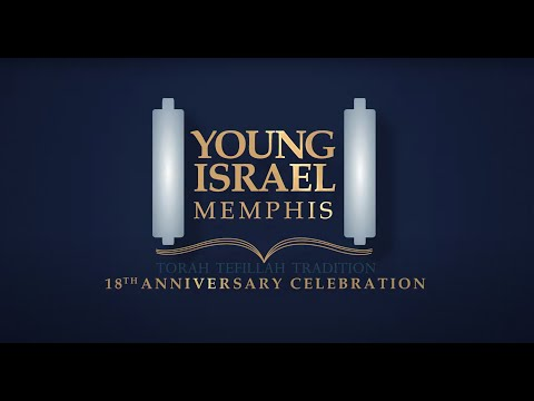 Young Israel of Memphis 18th Anniversary Tribute Video