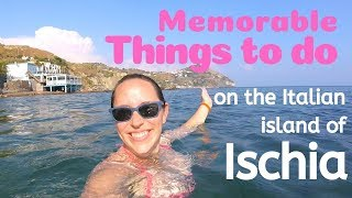 WHAT TO DO IN ISCHIA, ITALY // Best things to do on Ischia Island
