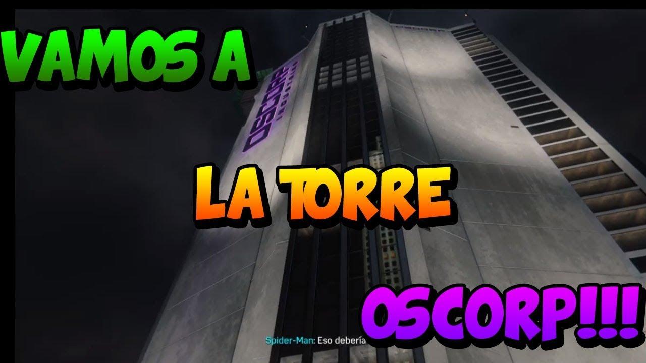 İLa torre OSCORP! - Spiderman PS4 cap 12
