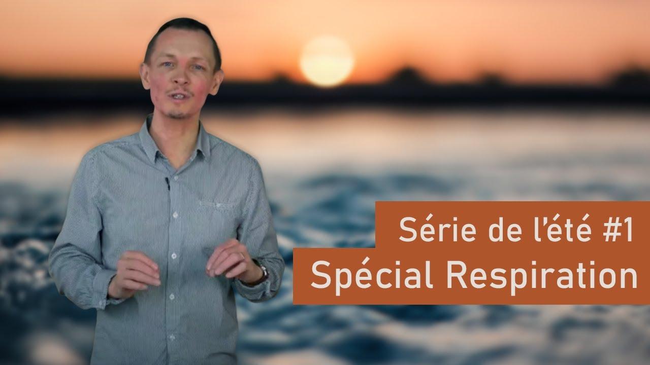 Série de l'été #01 : La RESPIRATION pour BIEN CHANTER