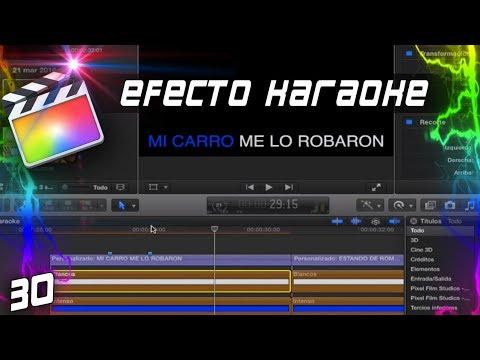 EFECTO KARAOKE | Cap: 30 | Curso Final Cut Pro X 🎬