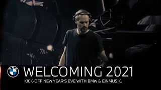 Welcoming 2021 with BMW & Einmusik.