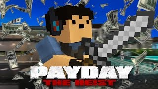 Breaking & Entering! - Minecraft Payday Ep.4
