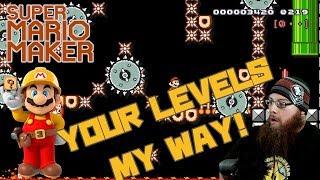 RANDOM VIEWER LEVELS - Super Mario Maker - YOUR LEVELS MY WAY
