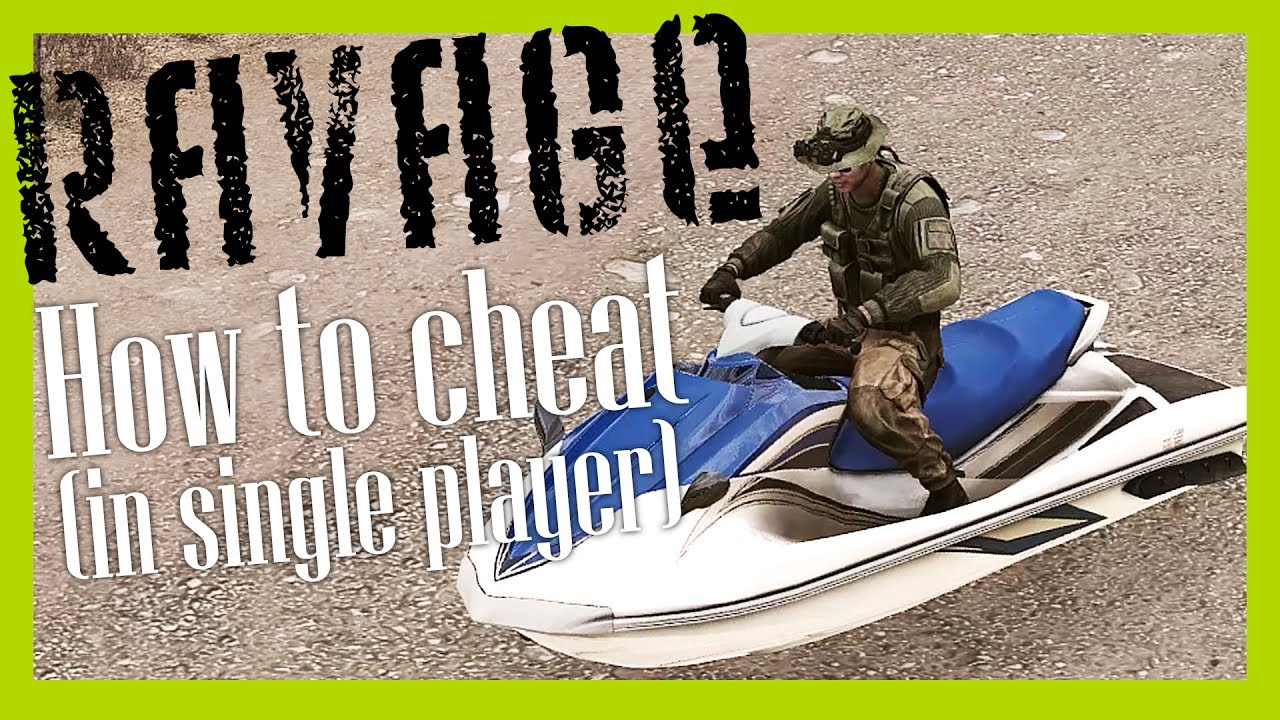 How to cheat in Ravage (and cheat in other ArmA 3 single player missions)