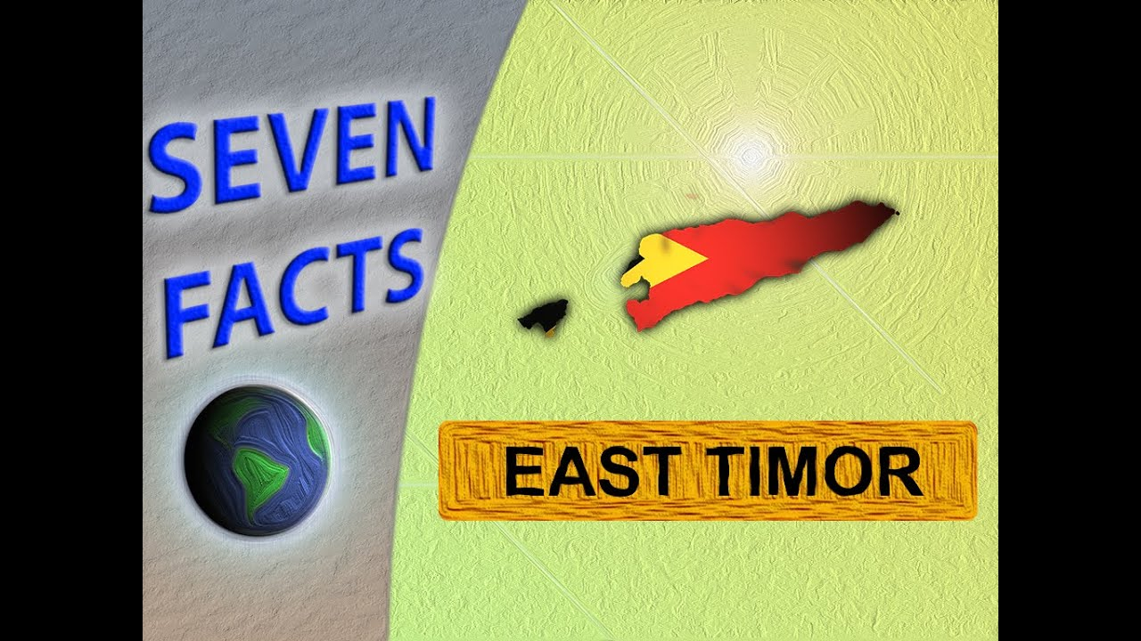 7 facts about east timor youtube