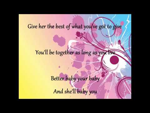 George Strait- Baby Your Baby Lyrics